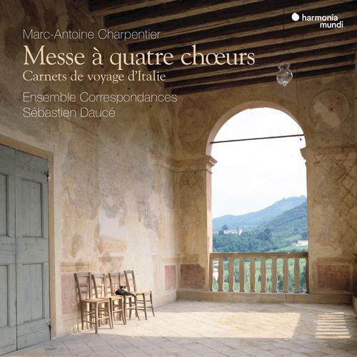 Charpentier - Messe à quatre choeurs